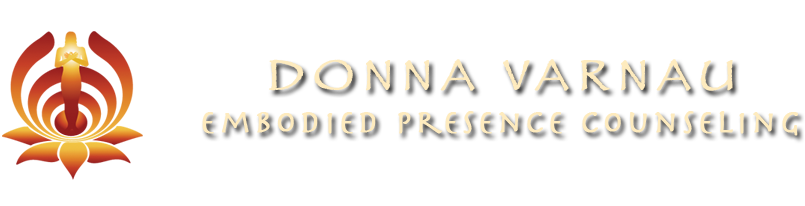 Donna Varnau | Embodied Presence Counseling & Therapy | Edmonds, WAS